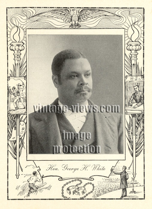 HONOROUBLE GEORGE H. WHITE, 1902 African American Portrait Print, Negro Genealogy