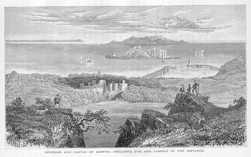 CASTLE OF HOWTH AND DEMESNE,IRELAND'S EYE AND LAMBAY